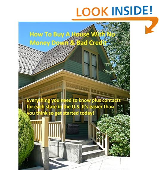 Beautiful How To Buy A House With No Money Down U0026 Bad Credit Great Pictures