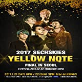 Sechskies-2017 [Yellow Note] Final In Seoul DVD 3Disc+Photobook+Card+Poster[ON-PACK]