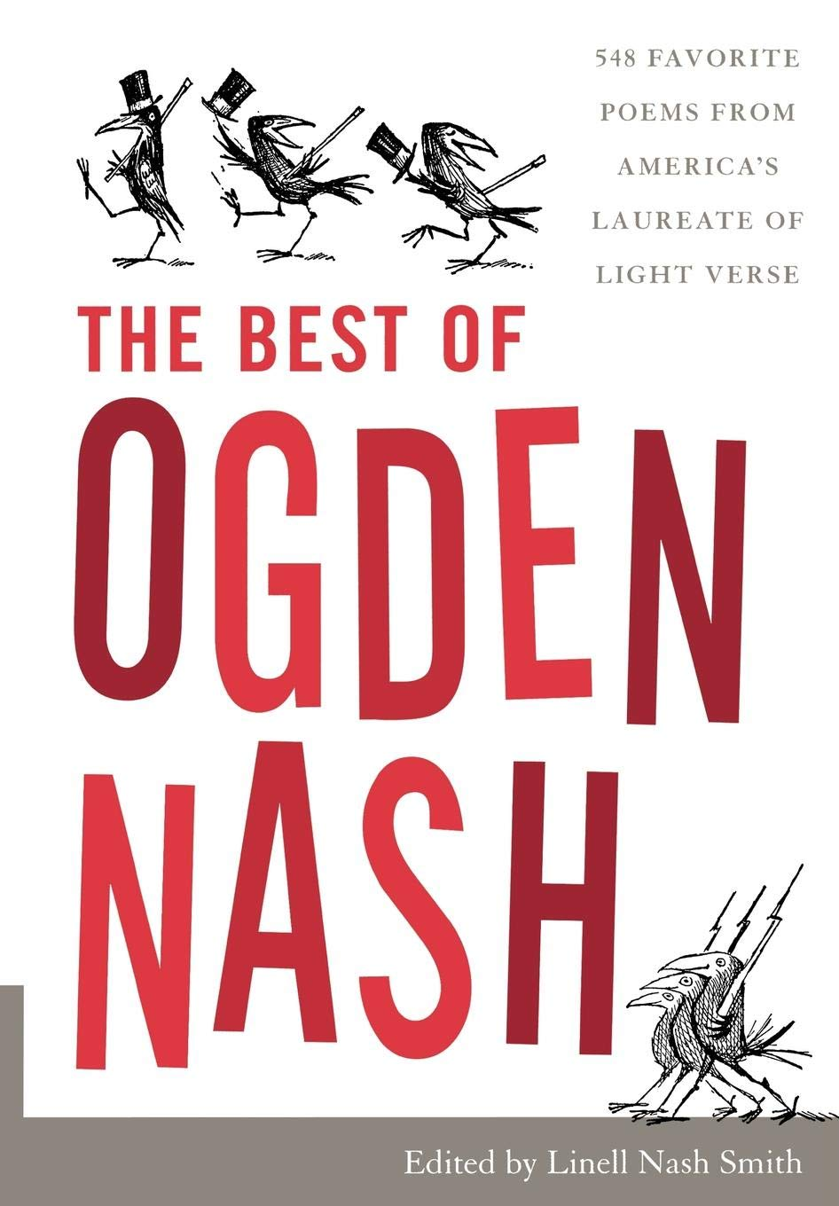 1c6f206ca The Best of Ogden Nash: Linell Nash Smith: 9781566637039: Amazon.com ...