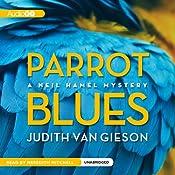 Parrot Blues: A Neil Hamel Mystery, Book 6 | Judith Van Gieson