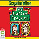 The Lottie Project Audiobook by Jacqueline Wilson Narrated by Eve Karpf