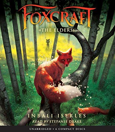 The Elders (Foxcraft #2) by Scholastic Audio Books