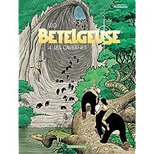 Bételgeuse 04 : Les cavernes