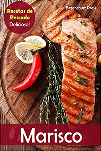 Marisco: Recetas de Pescado: Delicioso!: Volume 1: Amazon.es: Bittencourt Press: Libros