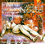 Dying from the Inside by Medulla Nocte