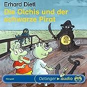 Die Olchis und der schwarze Pirat | Erhard Dietl