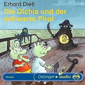 Die Olchis und der schwarze Pirat Hörspiel