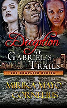 Deception at Gabriel's Trails: The Complete Series (The Gabriel's Trails Series) by [Mayo Cornelius, Mirika]