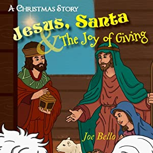 Jesus, Santa and the Joy of Giving Audiobook