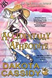 img - for Accidentally Aphrodite (Accidentally Paranormal Series) book / textbook / text book