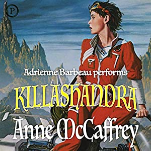 Killashandra Audiobook