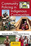 img - for Community Policing in Indigenous Communities book / textbook / text book