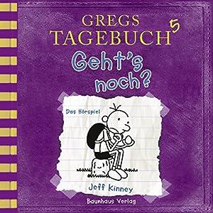 Geht's noch? (Gregs Tagebuch 5) Hörspiel