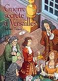 Image de Guerre secrète à Versailles