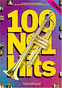 100 Number One Hits For Trumpet – Trompeta Partituras Fácil spielbar – Ebony and Ivory, Don 't Cry For Me Argentina, That' ll Be the Day, Good Night Girl y muchos otros Chart Británica de acercarse