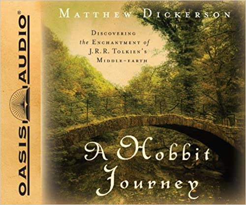 A Hobbit Journey: Discovering the Enchantment of J.R.R. Tolkien's Middle-Earth