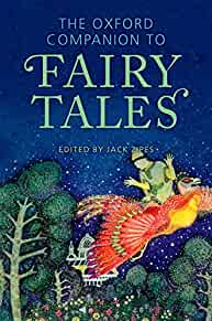 The Oxford companion to fairy tales /