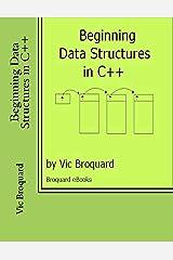 Beginning Data Structures in C++ Paperback