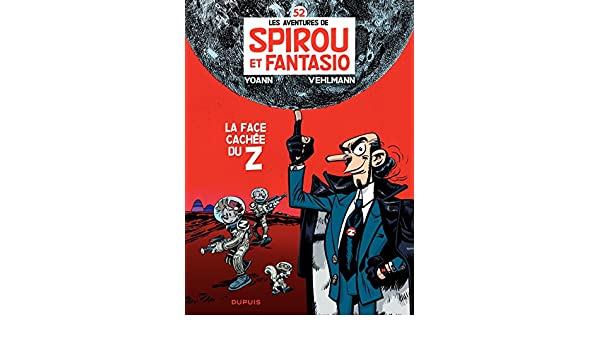 Spirou et Fantasio - Tome 52 - La face cachée du Z (French Edition)