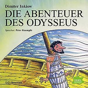 Die Abenteuer des Odysseus Hörbuch
