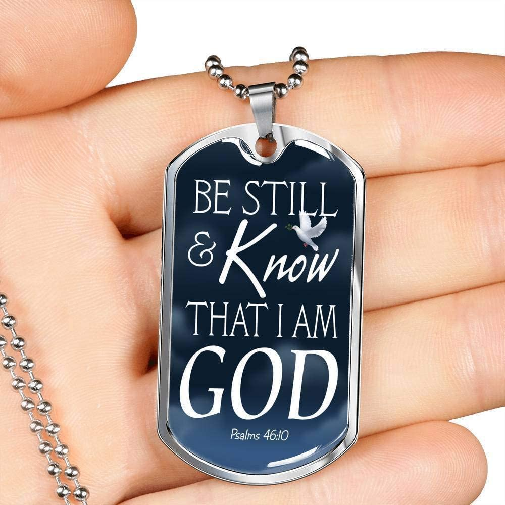 Express Your Love Gifts Be Still and Know That I Am God Necklace Engraved 18k Gold Dog Tag w 24 Chain