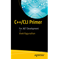 C++/CLI Primer: For .NET Development