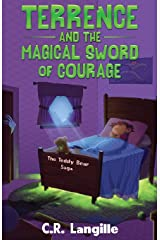 Terrence and the Magical Sword of Courage (The Teddy Bear Saga) Paperback