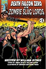 Death Falcon vs. The Zombie Slug Lords Paperback