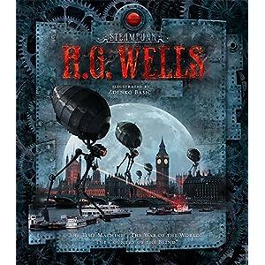 Steampunk: H.G. Wells (Steampunk Classics)