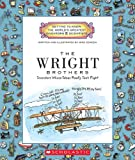 The Wright Brothers: Inventors Whose Ideas Really Took Flight
