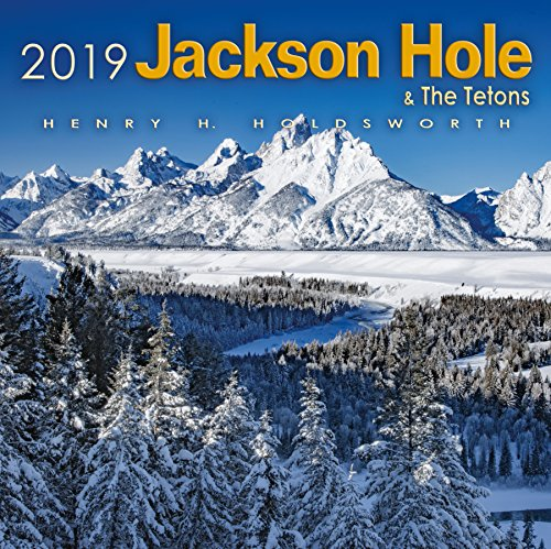 2019 Jackson Hole & the Tetons Wall Calendar