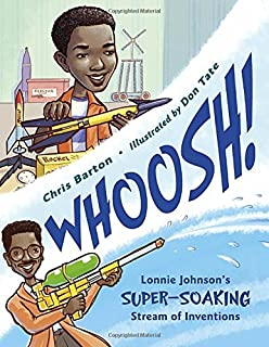 Book Cover: Whoosh!: Lonnie Johnson's Super-Soaking Stream of Inventions