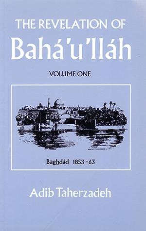 Revelation of Baha'u'llah Baghdad 1853 - 63