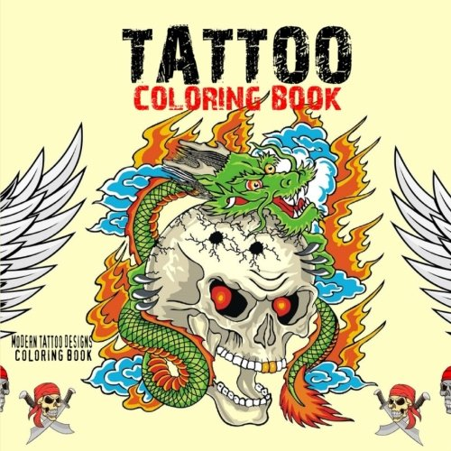Tattoo Coloring Book: Modern Tattoo Designs Coloring Book
