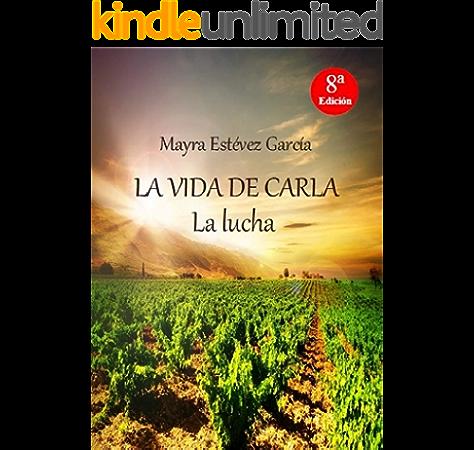 LA VIDA DE CARLA: La lucha (Trilogía LA VIDA DE CARLA nº 2) eBook ...