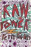 Raw Power, Perri Pagonis, 0595220878