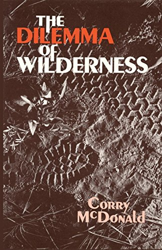 The Dilemma of Wilderness
