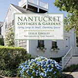 cape cod decorating Nantucket Cottages and Gardens: Charming Spaces on the Faraway Isle