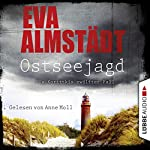 Ostseejagd (Pia Korittki 12) | Eva Almstädt