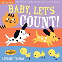 Indestructibles: Baby, Let's Count!: Chew Proof · Rip Proof · Nontoxic · 100% Washable (Book for Babies, Newborn Books…