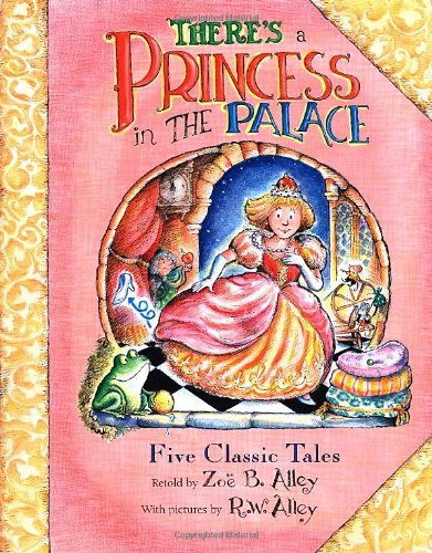 There's a Princess in the Palace: Five Classic Tales Retold PDF