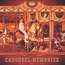 Carousel Memories [Explicit]