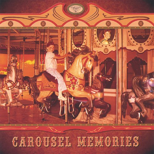 Carousel Memories [Explicit] (On Carousel)