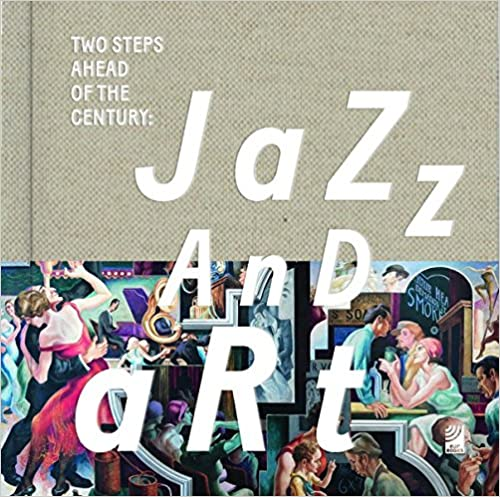 "Résultat de recherche d'images pour ""Two Steps ahead of the century : Jazz and Art"""