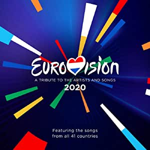 Eurovision 2020: A Tribute To The Artists & Songs / VariousEurovisions
