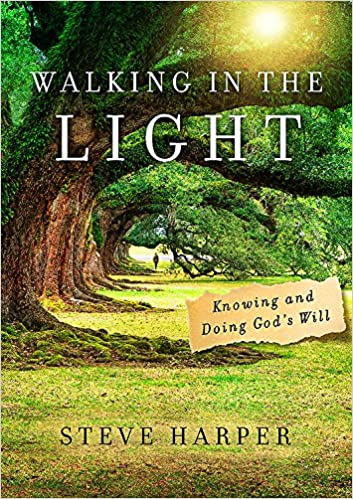 Walking in the Light: Knowing and Doing Gods Will