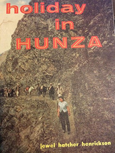 Holiday in Hunza