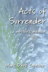 Acts of Surrender: A Writer's Memoir Paperback