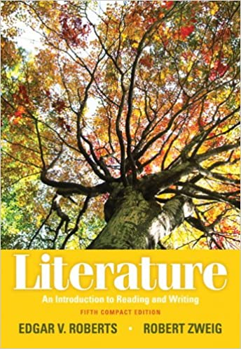 Literature an introduction to reading and writing compact edition literature an introduction to reading and writing compact edition 5th edition 5th edition by edgar v roberts fandeluxe Gallery