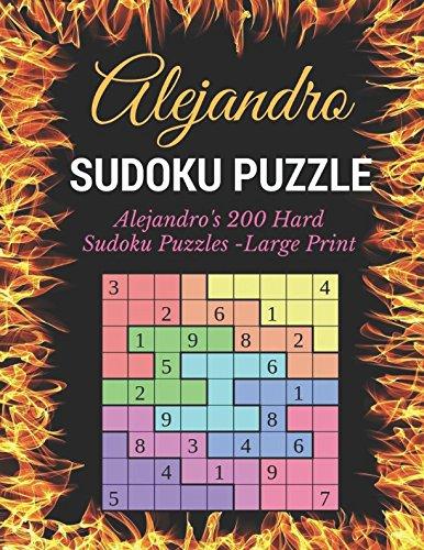 Sudoku Puzzle: Alejandro's 200 Hard Sudoku Puzzles - Large Print - Cube Sudoku Keychain